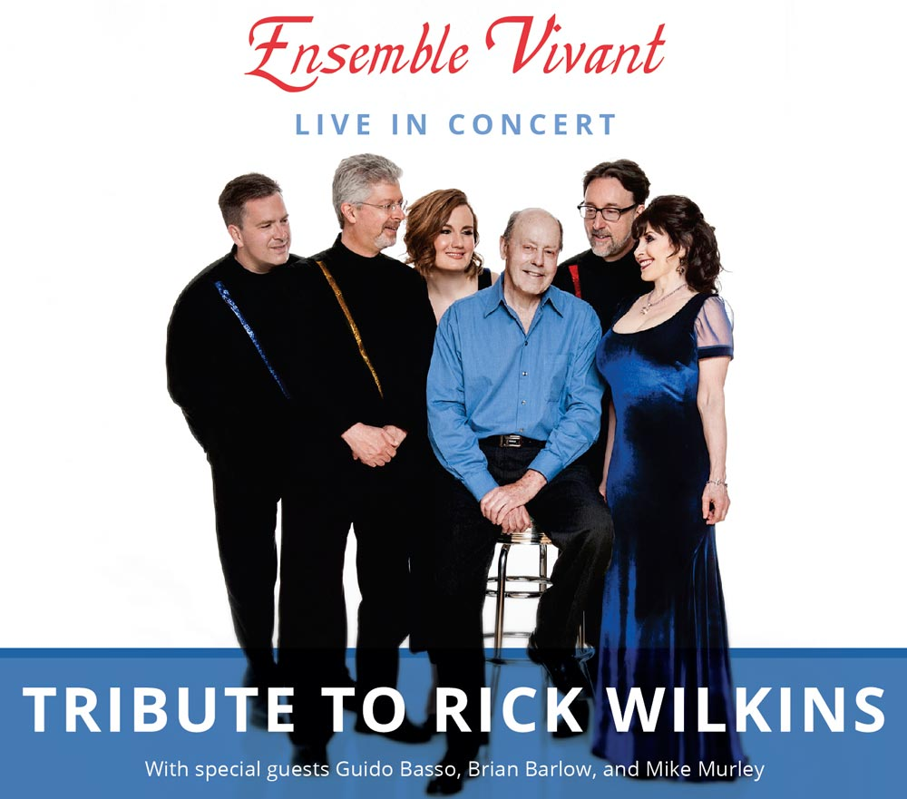 Ensemble Vivant with Rick Wilkins