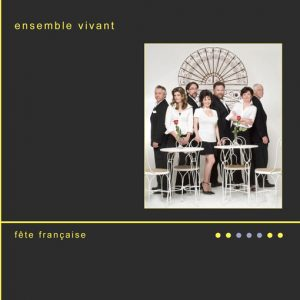 Ensemble-Vivant-Fete-Francaise-CD-Cover