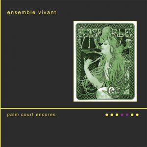 Ensemble-Vivant-Palm-Court-Encores-CD-Cover
