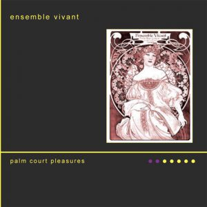 Ensemble-Vivant-Palm-Court-Pleasures-CD-Cover